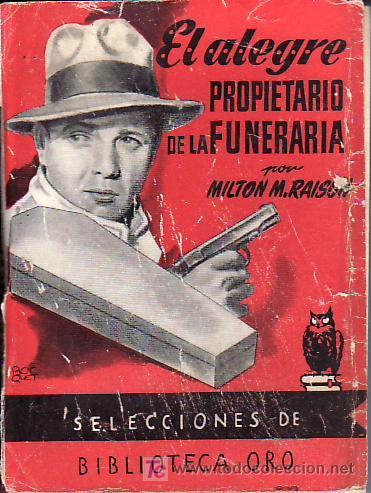 EL ALEGRE PROPIETARIO DE LA FUNERARIA. MAS LIBROS Y COLECCIONISMO EN RASTRILLOPORTOBELLO (Libros de segunda mano (posteriores a 1936) - Literatura - Narrativa - Terror, Misterio y Policíaco)