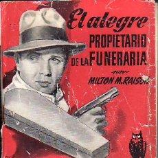 Libros de segunda mano: EL ALEGRE PROPIETARIO DE LA FUNERARIA. MAS LIBROS Y COLECCIONISMO EN RASTRILLOPORTOBELLO. Lote 23483002