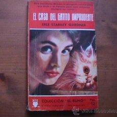 Libros de segunda mano: EL CASO DEL GATITO IMPRUDENTE, ERLE STANLEY GARDNER, COLECCION EL BUHO, SIN DATAR. Lote 17353363