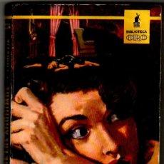 Libros de segunda mano: BIBLIOTECA ORO EDI. MOLINO Nº 354, AGATHA CHRISTIE - EL CASO DE LOS ANONIMOS. Lote 206494738