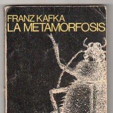 Libros de segunda mano: LA METAMORFOSIS POR FRANZ KAFKA EL LIBRO DE BOLSILLO ALIANZA EDITORIAL 5ª ED. MADRID 1969. Lote 17989966