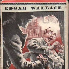 Libros de segunda mano: SERIE POLICIACA 88.OTRA VEZ EL CAMPANERO.EDGAR WALLACE.EL ELEFANTE BLANCO.. Lote 26593615