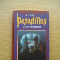 Libros de segunda mano: PESADILLAS - EL FANTASMA AULLADOR - HORROR EN JELLYJAM - R. L. STINE - CIRCULO DE LECTORES. Lote 25709169