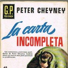 Libros de segunda mano: LA CARTA INCOMPLETA, Nº 7, POR PETER CHEYNEY, G.P. POLICIACA. Lote 20789972