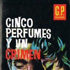 Libros de segunda mano: CINCO PERFUMES Y UN CRIMEN, Nº 13, POR PETER CHEYNEY, G.P. POLICIACA. Lote 20789999