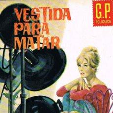 Libros de segunda mano: VESTIDA PARA MATAR, Nº 203, POR BEVIS WINTER, G.P. POLICIACA. Lote 20790332