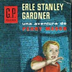 Libros de segunda mano: EL CASO DEL JUGUETE MORTÍFERO, Nº 222, POR ERLE STANLEY GARDNER, G.P. POLICIACA. Lote 20790457