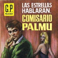 Libros de segunda mano: LAS ESTRELLAS HABLARÁN, COMISARIO PALMU, Nº 249, POR MIKA WALTARI, G.P. POLICIACA. Lote 20790533