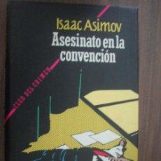 Libros de segunda mano: ASESINATO EN LA CONVENCIÓN. ASIMOV, ISAAC. 1991. CÍRCULO DE LECTORES. Lote 21107508