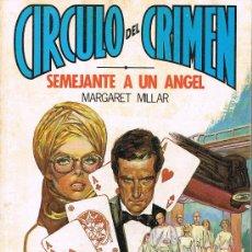 Libros de segunda mano: CÍRCULO DEL CRIMEN, SEMEJANTE A UN ÁNGEL, Nº 53, MARGARET MILLAR, EDICIONES FORUM. Lote 21229780