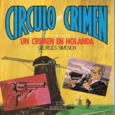 Libros de segunda mano: CÍRCULO DEL CRIMEN, UN CRIMEN EN HOLANDA, Nº 9, GEORGES SIMENON, EDICIONES FORUM. Lote 21230918