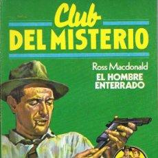 Libros de segunda mano: CLUB DEL MISTERIO, EL HOMBRE ENTERRADO, Nº 135, ROSS MACDONALD, EDICIONES BRUGUERA. Lote 21244281