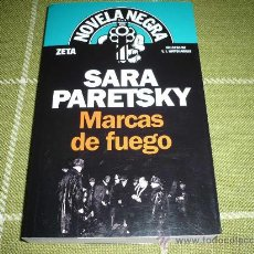 Libros de segunda mano: MARCAS DE FUEGO ( POR SARA PARETSKY ) NEGRA ZETA ¡COMO NUEVO! 2008 455 PAGS.. Lote 21514346