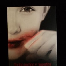 Libros de segunda mano: TODOS JUNTOS Y MUERTOS. CHARLAINE HARRIS. SUMA. 2010 329 PAG. Lote 21678233
