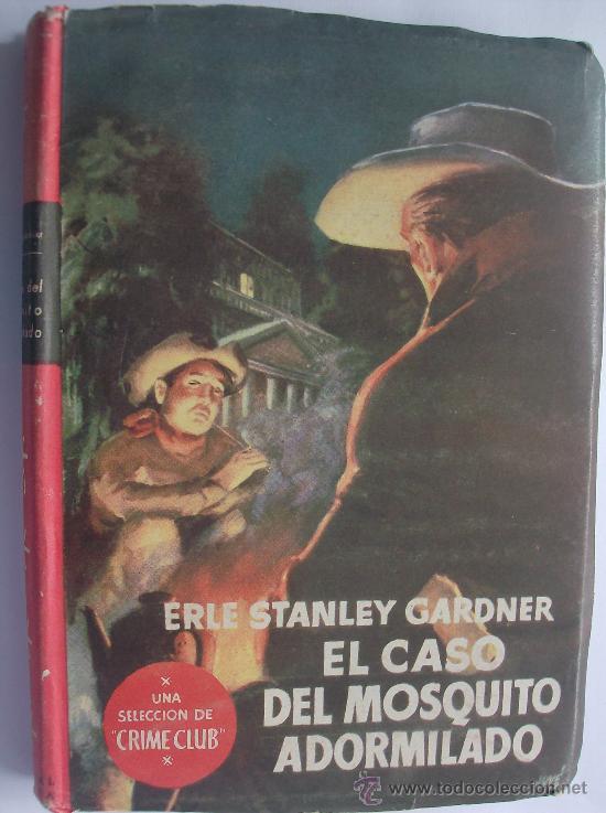 LIBRO EDITORIAL PLANETA COLECCION BUHO-SELECCION CRIME CLUB EL CASO DEL MOSQUITO ADORMILADO (Libros de segunda mano (posteriores a 1936) - Literatura - Narrativa - Terror, Misterio y Policíaco)