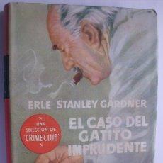Libros de segunda mano: LIBRO EDITORIAL PLANETA COLECCION BUHO-SELECCION CRIME CLUB EL CASO DEL GATITO IMPRUDENTE. Lote 25760771