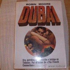 Libros de segunda mano: ROBIN MOORE DUBAI. Lote 26460523