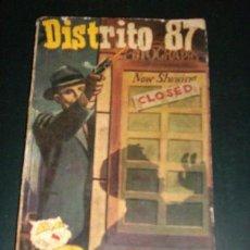 Libros de segunda mano: DISTRITO 87, POR ED MC BAIN - EDITORIAL FREELAND - ARGENTINA - 1961. Lote 21996874