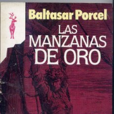 Libros de segunda mano: BALTASAR PORCEL. LAS MANZANAS DE ORO. Lote 26165197
