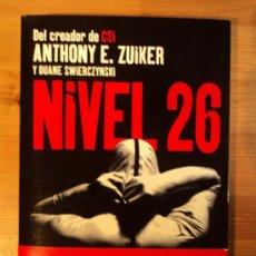 Libros de segunda mano: NIVEL 26. ANTHONY E. ZUIKER. PLANETA. 2009 398 PAG. Lote 22522396