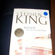 Libros de segunda mano: STEPHEN KING - BUICK 8 - UN COCHE PERVERSO - 380 PAGINAS - ED. DE BOLSILLO 2002. Lote 26142686