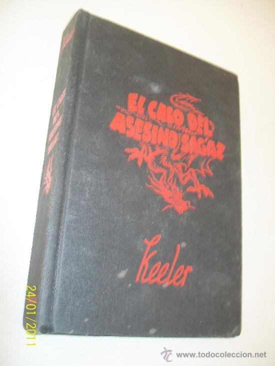 EL CASO DEL ASESINO SAGAZ-HARRY STEPHEN KEELER-INSTITUTO EDITORIAL REUS.- 1949.- MADRID (Libros de segunda mano (posteriores a 1936) - Literatura - Narrativa - Terror, Misterio y Policíaco)