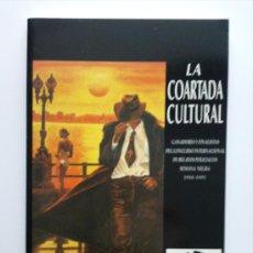 Libros de segunda mano: LA COARTADA CULTURAL - GANADORES Y FINALISTAS DEL CONCURSO DE RELATOS POLICIACOS DE LA SEMANA NEGRA. Lote 24754490