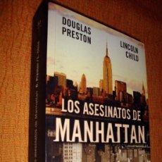 Libros de segunda mano: LOS ASESINATOS DE MANHATTAN- D. PRESTON/ L.CHILD 2004. Lote 26518960