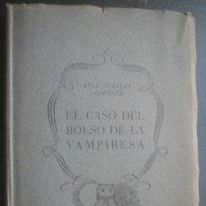 Libros de segunda mano: EL CASO DEL BOLSO DE LA VAMPIRESA. STANLEY GARDNER, ERLE. 1955. . Lote 25131753