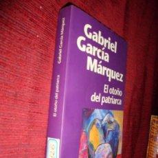 Libros de segunda mano: LIBRO EL OTOÑO DEL PATRIARCA G. G. MÁRQUEZ PLAZA & JANÉS 2000. Lote 25384154