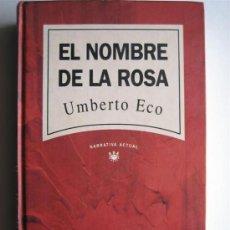 Libros de segunda mano: EL NOMBRE DE LA ROSA - UMBERTO ECO - RBA. Lote 25539849