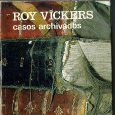 Libros de segunda mano: ROY VICKERS : CASOS ARCHIVADOS ( AGUILAR, 1980 ). Lote 41230622