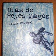 Libros de segunda mano: LIBRO DE EMILIO PASCUAL- DÍAS DE REYES MAGOS, ANAYA 3ª EDICIÓN 1999. Lote 26670044