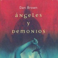 Libros de segunda mano: ÁNGELES Y DEMONIOS - DAN BROWN . Lote 26959227