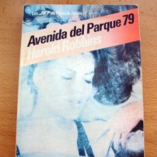 Libros de segunda mano: AVENIDA DEL PARQUE 79 HAROLD ROBINS LOS JET DE PLAZA Y JANÈS 1982. Lote 27650522