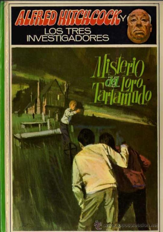 ALFRED HITCHCOCK - LOS TRES INVESTIGADORES Nº 2 - MISTERIO DEL LORO TARTAMUDO - ED. MOLINO (Libros de segunda mano (posteriores a 1936) - Literatura - Narrativa - Terror, Misterio y Policíaco)
