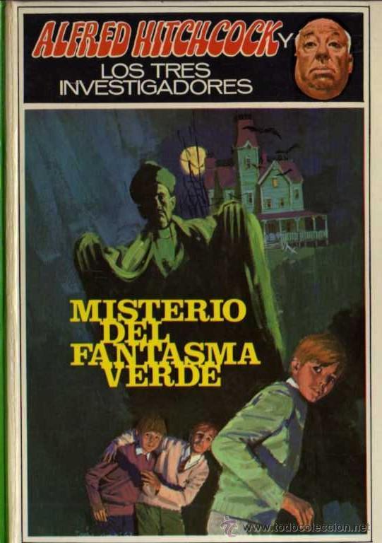 ALFRED HITCHCOCK - LOS TRES INVESTIGADORES Nº 4 - MISTERIO DEL FANTASMA VERDE - ED. MOLINO (Libros de segunda mano (posteriores a 1936) - Literatura - Narrativa - Terror, Misterio y Policíaco)