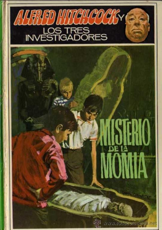 ALFRED HITCHCOCK - LOS TRES INVESTIGADORES Nº 3 - MISTERIO DE LA MOMIA - ED. MOLINO (Libros de segunda mano (posteriores a 1936) - Literatura - Narrativa - Terror, Misterio y Policíaco)