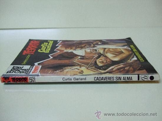 Libros de segunda mano: CADAVERES SIN ALMA - BOLSILIBROS BRUGUERA SELECCIÓN TERROR Nº 573 - CURTIS GARLAND - Foto 2 - 28004431