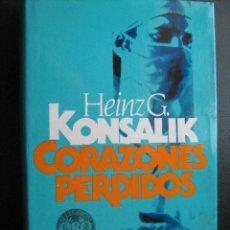 Libros de segunda mano: CORAZONES PERDIDOS. KONSALIK, HEINZ. 1980. Lote 28132425
