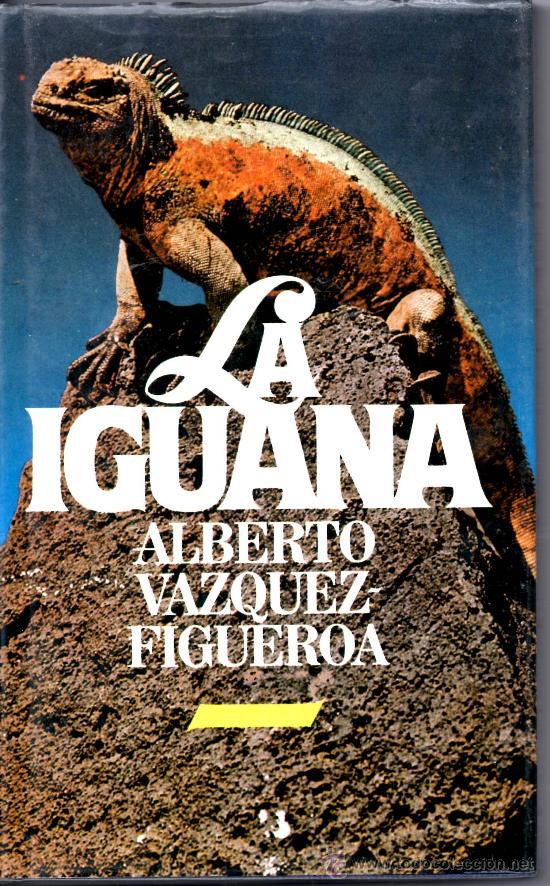 Image result for alberto vazquez figueroa la iguana