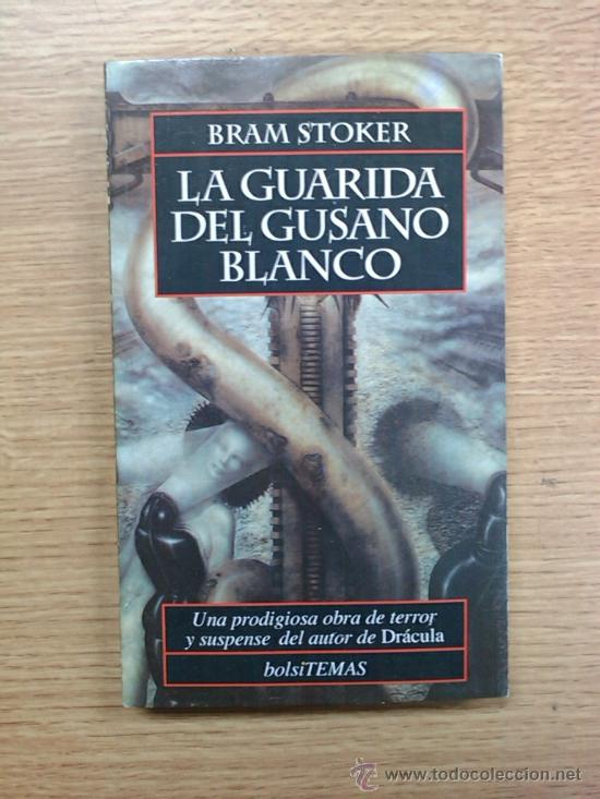 LA GUARIDA DEL GUSANO BLANCO (BRAM STOKER - EDICIONES TEMAS DE HOY 1994) (Libros de segunda mano (posteriores a 1936) - Literatura - Narrativa - Terror, Misterio y Policíaco)