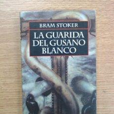 Libros de segunda mano: LA GUARIDA DEL GUSANO BLANCO (BRAM STOKER - EDICIONES TEMAS DE HOY 1994). Lote 67670235