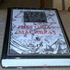 Libros de segunda mano: HISTORIAS MACABRAS, VARIOS AUTORES. Lote 28441916