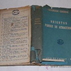 Libros de segunda mano: BRIGHTON, PARQUE DE ATRACCIONES. GRAHAM GREENE RM33138. Lote 28756226