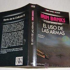 Libros de segunda mano: EL USO DE LAS ARMAS. SERIE DE LA CULTURA. IAIN BANKS. RM33035. Lote 28757918