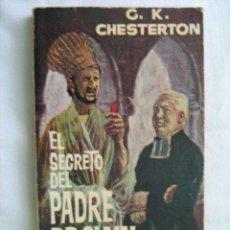 Libros de segunda mano: EL SECRETO DEL PADRE BROWN. CHESTERTON, G.K. 1963 PLAZA & JANÉS. Lote 28824631