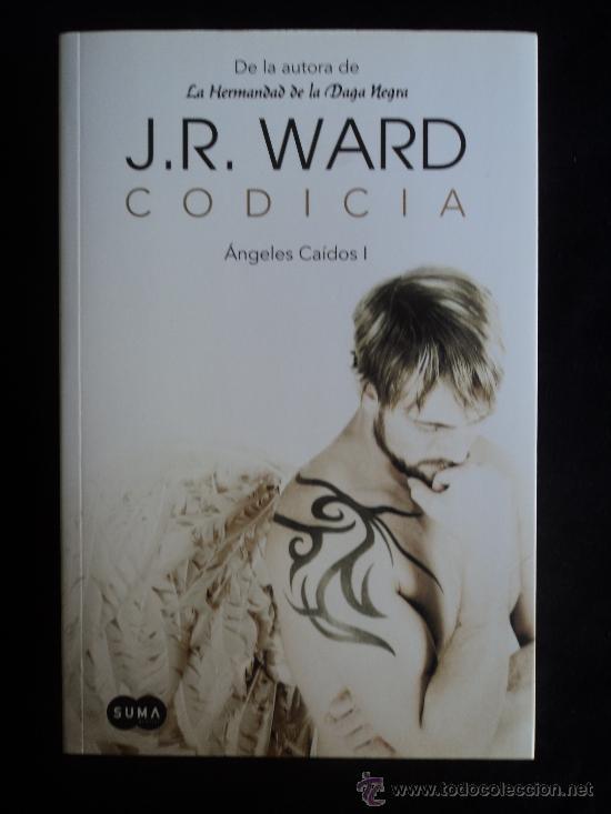 ANGELES CAIDOS. CODICIA. J.R. WARD. ED. SUMA. 2011 597 PAG (Libros de segunda mano (posteriores a 1936) - Literatura - Narrativa - Terror, Misterio y Policíaco)