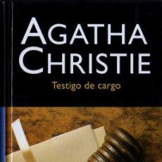 Libros de segunda mano: AGATHA CHRISTIE - TESTIGO DE CARGO - RBA - 2006. Lote 28907541