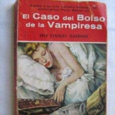 Libros de segunda mano: EL CASO DEL BOLSO DE LA VAMPIRESA. GARDNER, ERLE STANLEY. Lote 28972825